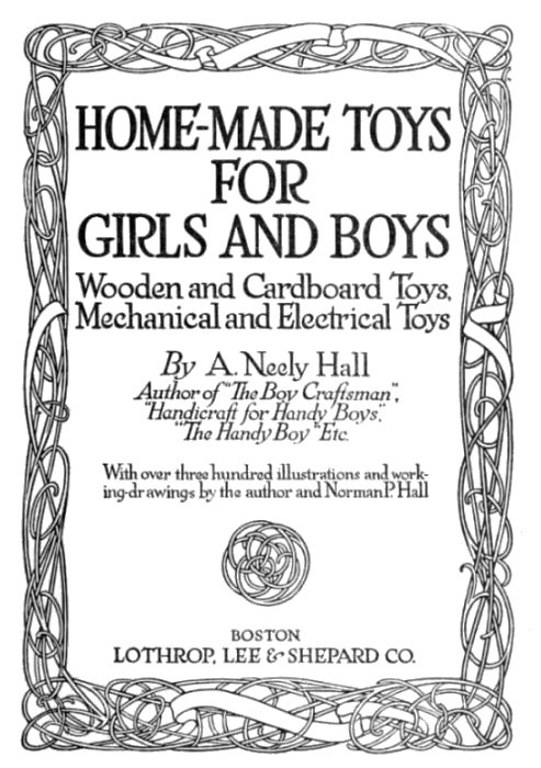 The Project Gutenberg Ebook Of Home Made Toys For Boys And Girls By