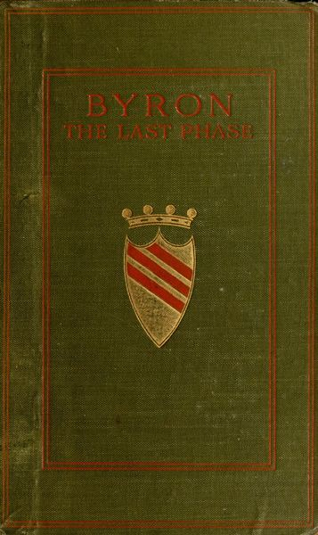 Byron The Last Phase By Richard Edgcumbea Project Gutenberg Ebook