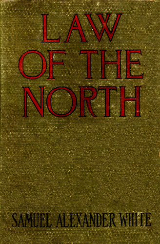 The Project Gutenberg Ebook Of Law Of The North By Samuel Alexander