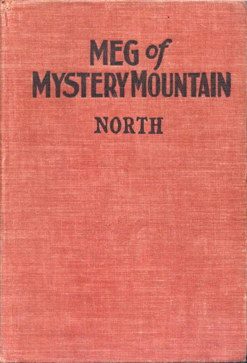 The Project Gutenberg Ebook Of Meg Of Mystery Mountain By Grace May