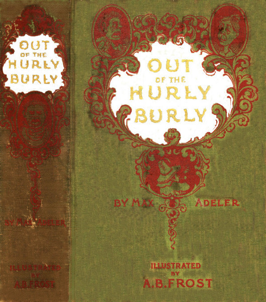 The project gutenberg ebook of out of the hurly burly by charles pg 1 fandeluxe Images