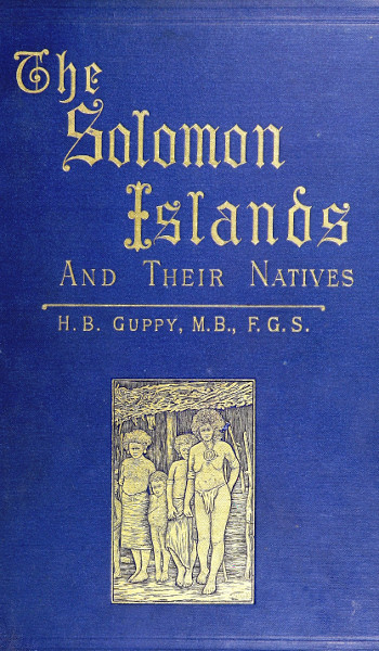 The project gutenberg ebook of the solomon islands and their natives book cover fandeluxe Gallery