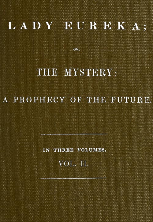 the project gutenberg ebook of lady eureka vol 2 or the mystery
