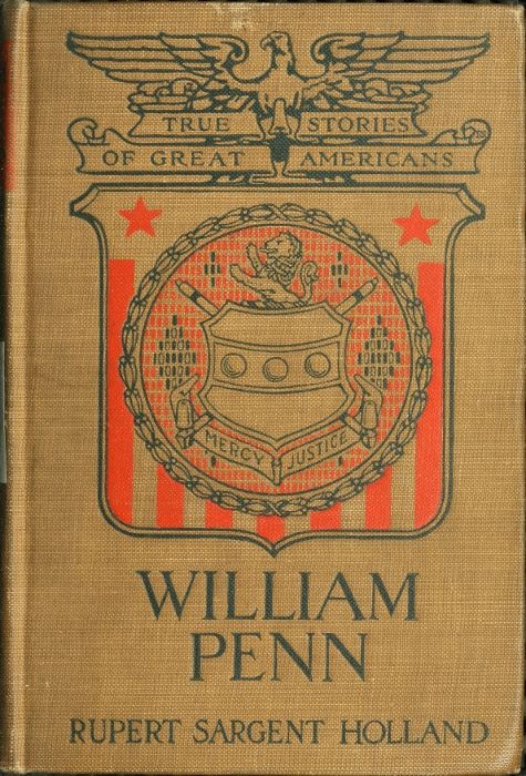The project gutenberg ebook of william penn by rupert s holland cover fandeluxe Images