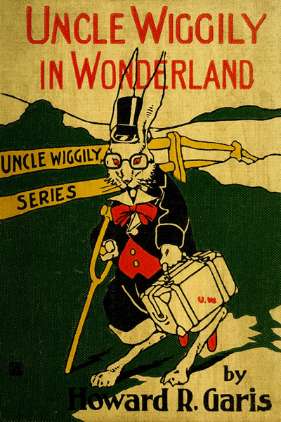 The project gutenberg ebook of uncle wiggily in wonderland by uncle wiggily in wonderland from the uncle wiggily series by howard r garis fandeluxe Images