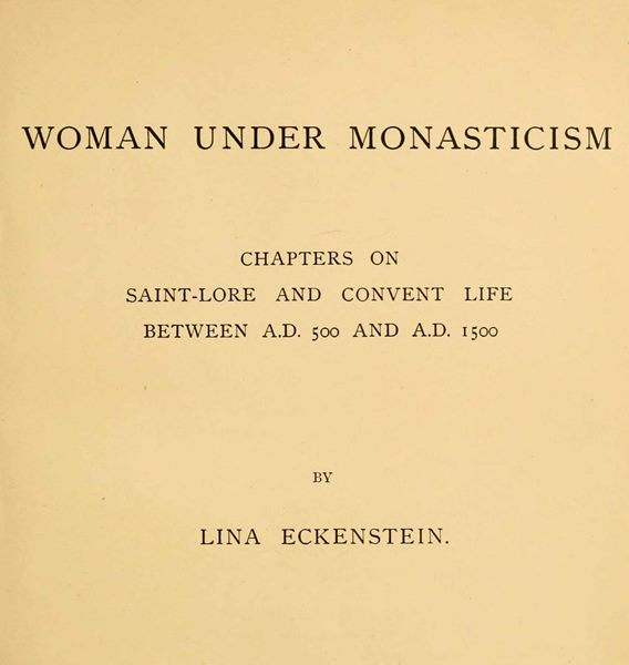Woman under monasticism by lina eckensteina project gutenberg ebook start of this project gutenberg ebook woman under monasticism produced by the online distributed proofreading team at httppgdp this file fandeluxe Images