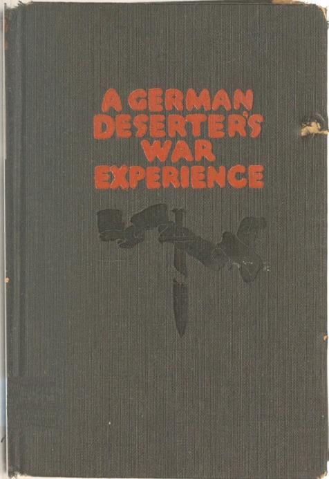 The Project Gutenberg eBook of A German Deserter's War