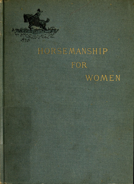 The project gutenberg ebook of horsemanship for women by theodore pg i fandeluxe Choice Image