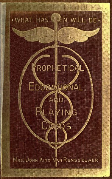 Prophetical educational and playing cards by mrs john king van start of this project gutenberg ebook cards produced by the online distributed proofreading team at httppgdp this file was produced from fandeluxe Gallery