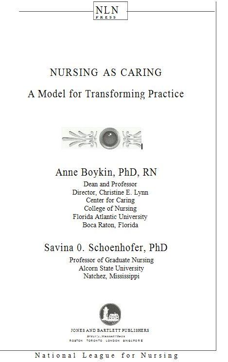 NURSING AS CARING by Anne Boykin and Savina O  Schoenhofer