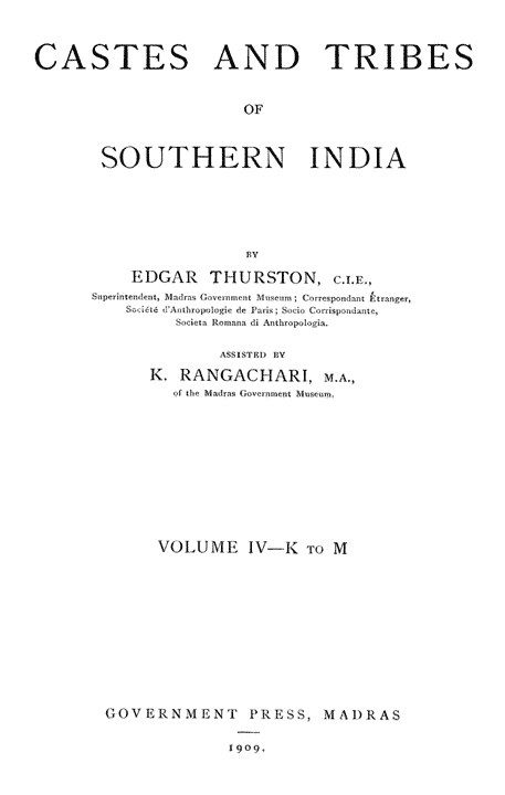 Castes and Tribes of Southern India: Volume IV—K to M