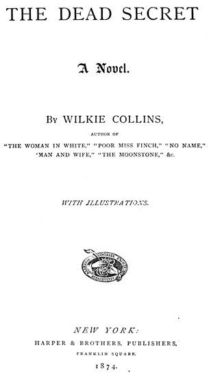 The Project Gutenberg Ebook Of The Dead Secret By Wilkie Collins
