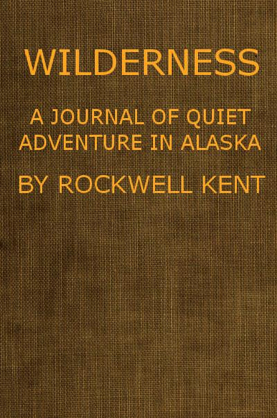 The project gutenberg ebook of wilderness a journal of quiet e text prepared by greg bergquist matthew wheaton and the online distributed proofreading team httppgdp from page images generously made fandeluxe Choice Image