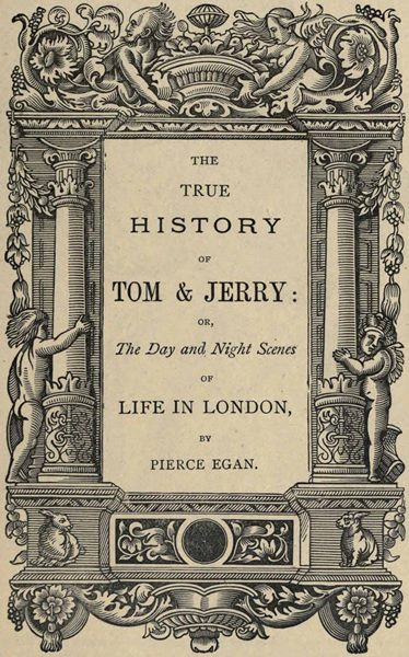 The True History Of Tom Jerry Or Life In London By Charles Hindley A Project Gutenberg Ebook