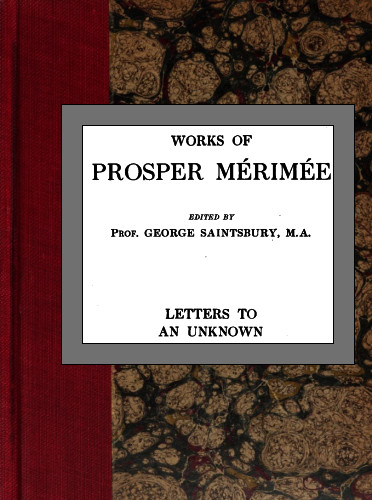 The project gutenberg ebook of letters to an unknown by prosper bookcover fandeluxe Image collections