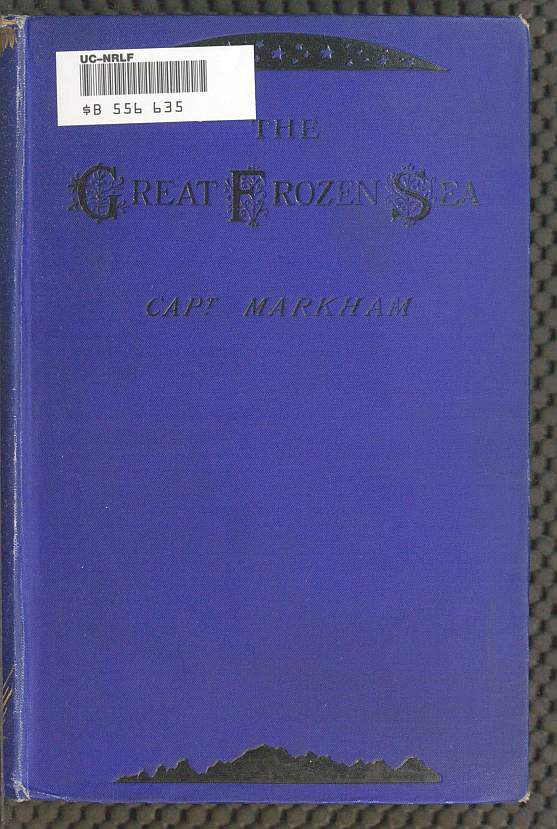 4dd7905bba0b5 The Project Gutenberg eBook of The Great Frozen Sea by Albert Markham.