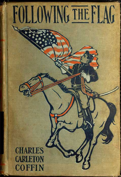 The project gutenberg ebook of following the flag by charles following the flag charles carleton coffin fandeluxe Choice Image