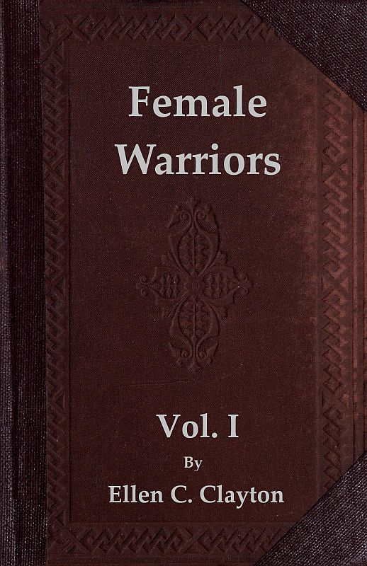 8a0fef9f9217d The Project Gutenberg eBook of Female Warriors