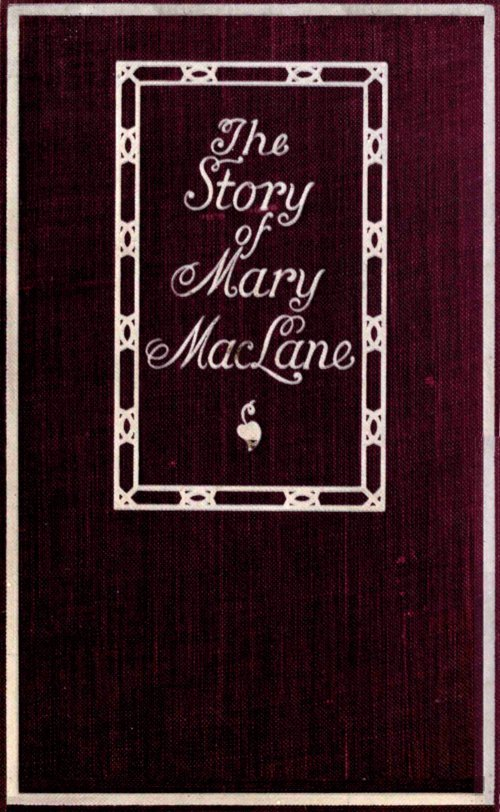 The story of mary maclane by mary maclane a project gutenberg ebook the story of mary maclane fandeluxe Image collections
