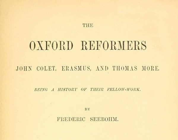 The oxford reformers john colet erasmus and thomas more by start of this project gutenberg ebook the oxford reformers produced by the online distributed proofreading team at httppgdp this file fandeluxe Choice Image