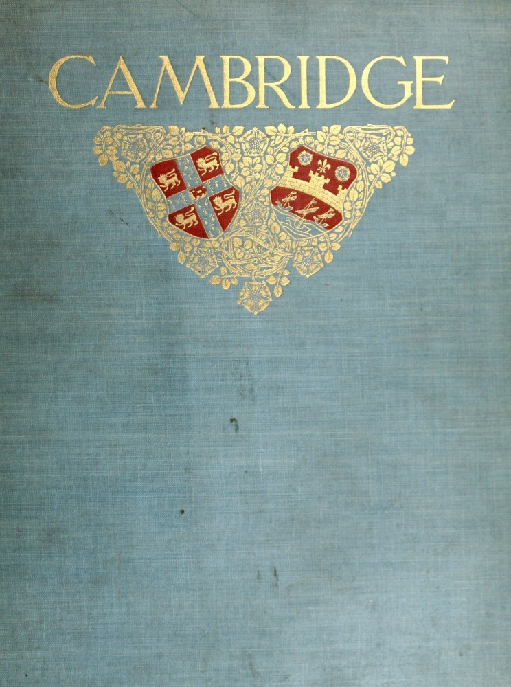 The project gutenberg ebook of cambridge and its story by charles bookcover fandeluxe Image collections