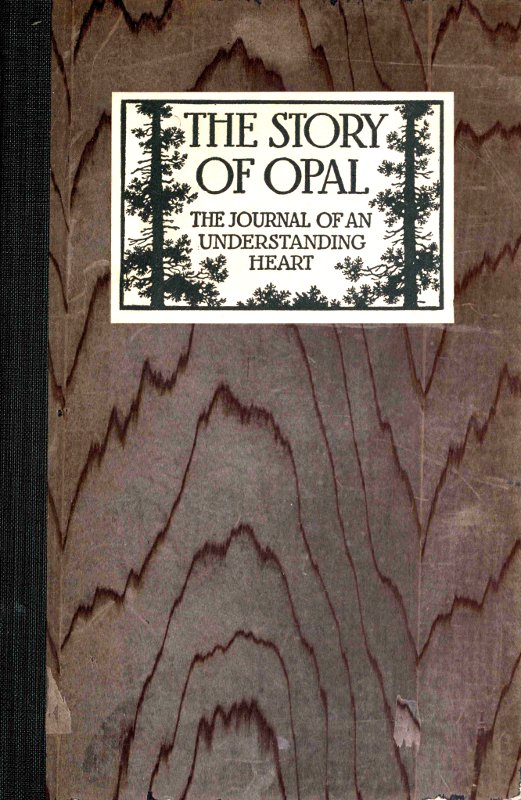 the story of opal by opal whiteley a project gutenberg ebook