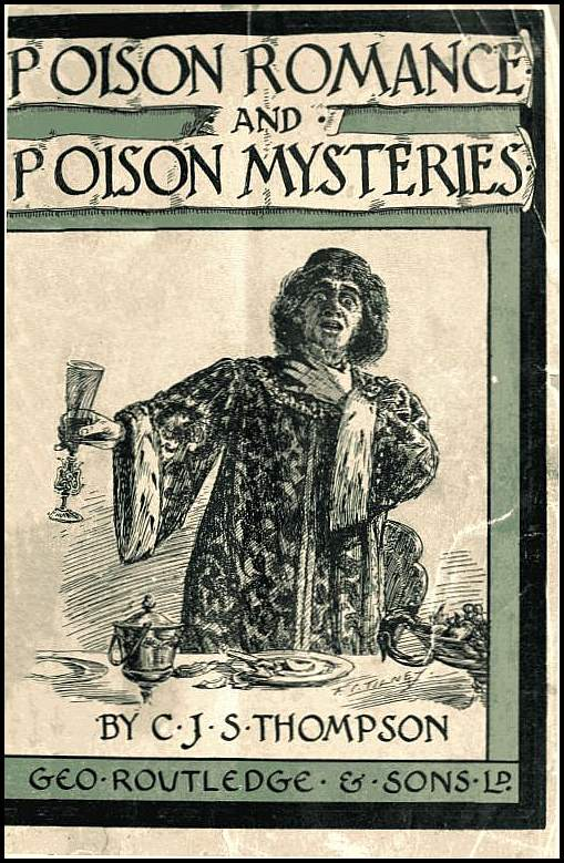 The Project Gutenberg Ebook Of Poison Romance And Poison Mysteries