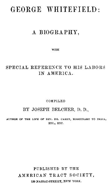 The Project Gutenberg Ebook Of George Whitefield A Biography By