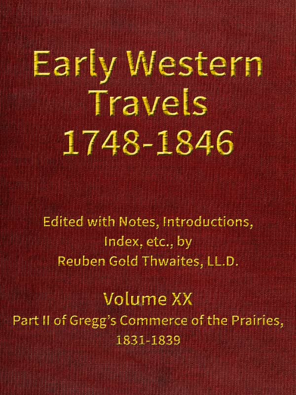 The project gutenberg ebook of early western travels 1748 1846 volume xx fandeluxe Images