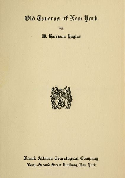 The Project Gutenberg Ebook Of Old Taverns Of New York By William