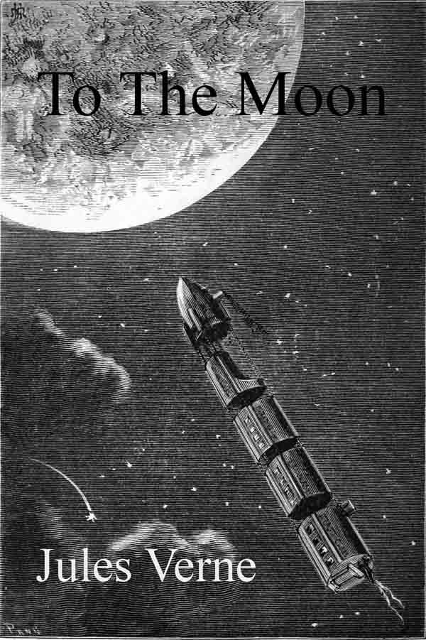 The project gutenberg ebook of from the earth to the moon direct in illustration cover fandeluxe Image collections