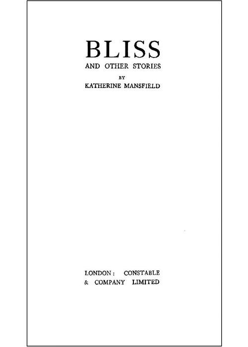 """mansfields bliss Katherine mansfield thoughtfully named her story bliss, to ask the question, """"what is bliss"""" webster's dictionary defines bliss as, """"complete happiness"""" in bliss, the main character."""