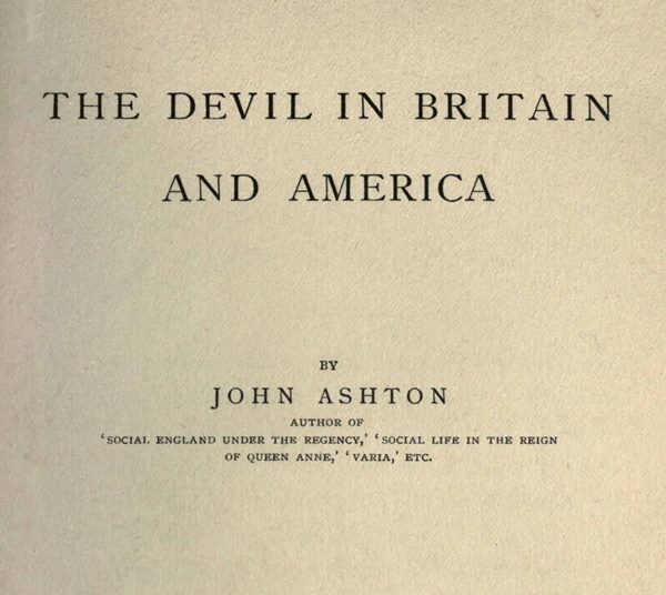 The devil in britain and america by john ashtona project gutenberg of this project gutenberg ebook the devil in britain and america produced by the online distributed proofreading team at httppgdp this fandeluxe Gallery