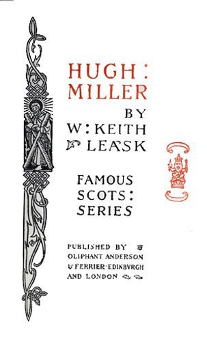 Hugh miller by w keith leaska project gutenberg ebook of this project gutenberg ebook hugh miller produced by sp1nd and the online distributed proofreading team at httppgdp this file was fandeluxe Gallery