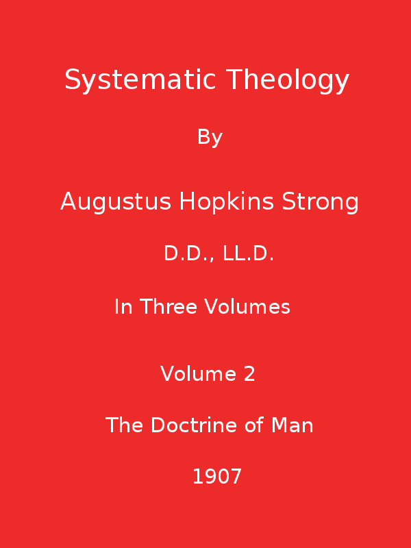 The Project Gutenberg Ebook Of Systematic Theology Volume 2