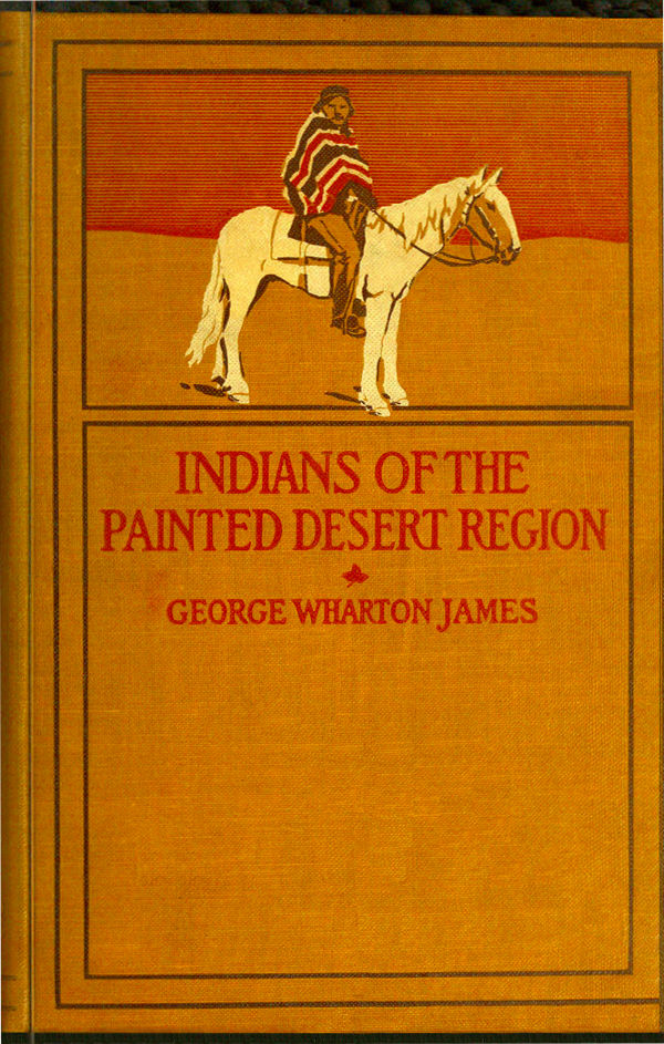 The project gutenberg ebook of the indians of the painted desert of the painted desert region fandeluxe Gallery