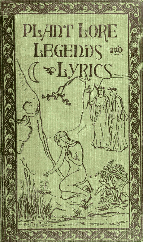 Plant Lore Legends And Lyrics By Richard Folkard A Project