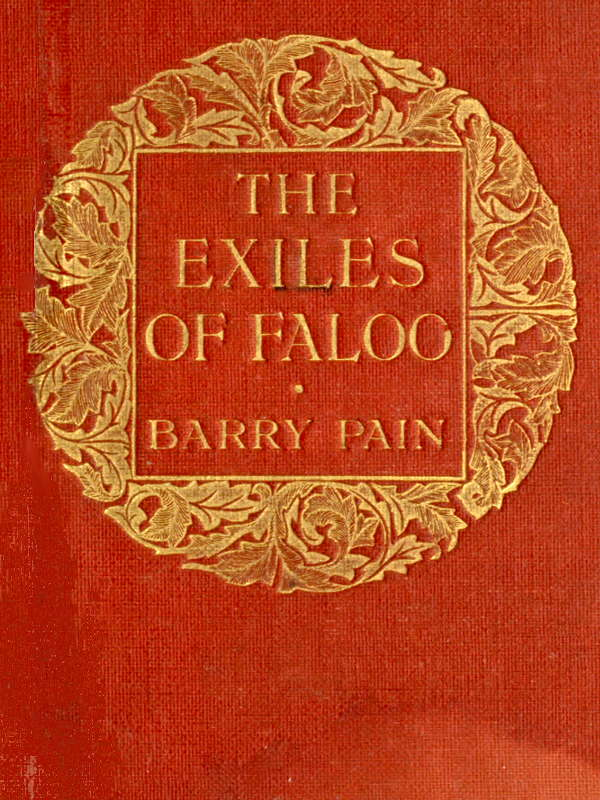 The exiles of faloo by barry pain the project gutenberg ebook exiles of faloo fandeluxe Choice Image