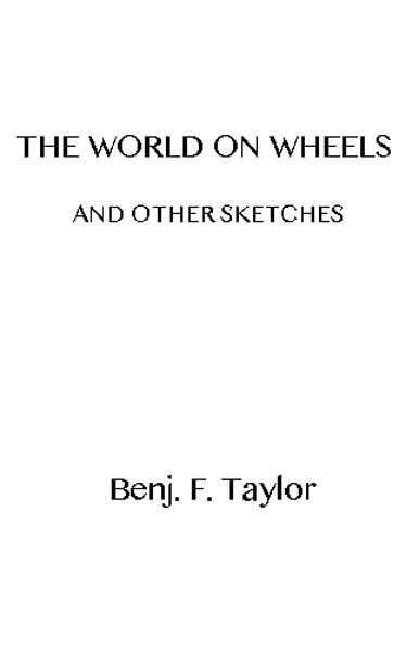The Project Gutenberg Ebook Of The World On Wheels And Other