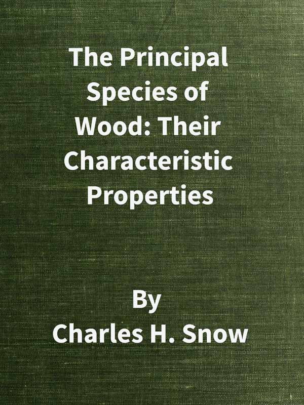 The project gutenberg ebook of the principal species of wood their cover image fandeluxe Image collections