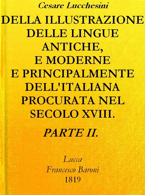 The project gutenberg ebook of della illustrazione delle lingue ebook della illustrazione delle lingue antiche e moderne parte ii produced by giovanni fini carlo traverso and the online distributed proofreading fandeluxe Images