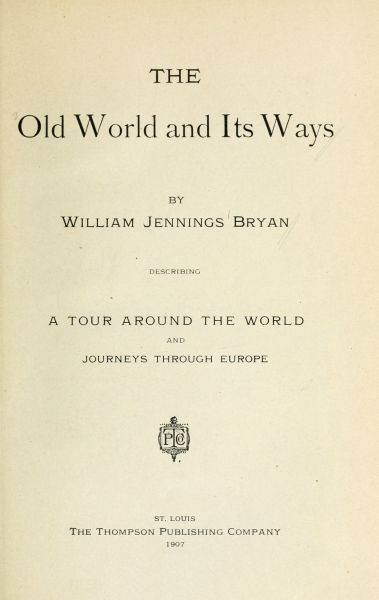 The project gutenberg ebook of the old world and its ways by titlepage fandeluxe Images