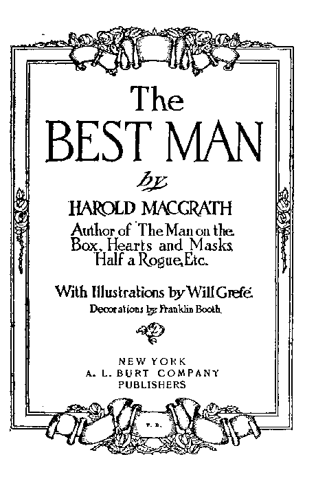 The Project Gutenberg Ebook Of The Best Man By Harold Macgrath