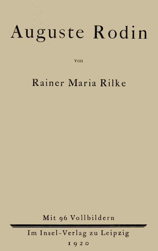 The Project Gutenberg eBook of Auguste Rodin, by Rainer Maria Rilke.
