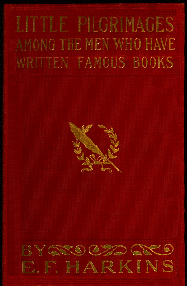 The project gutenberg ebook of little pilgrimages among the men who cover for famous authorsmen fandeluxe Gallery