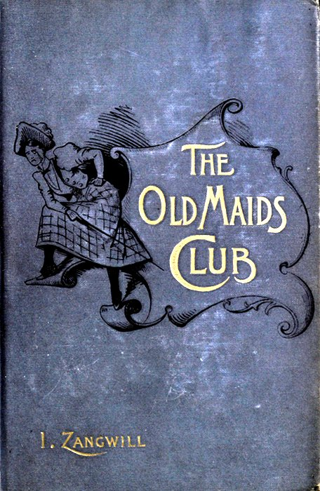 The project gutenberg ebook of the old maids club by israel zangwill the project gutenberg ebook the old maids club by israel zangwill illustrated by f h townsend fandeluxe Gallery