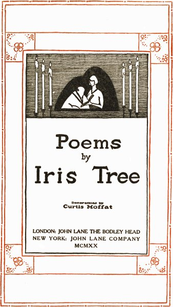 The Project Gutenberg Ebook Of Poems By Iris Tree