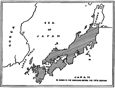 JAPAN AS KNOWN TO THE EMPERORS BEFORE THE FIFTH CENTURY