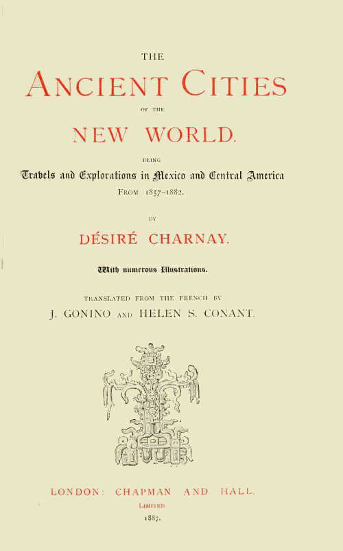 The project gutenberg ebook of the ancient cities of the new world ancient cities of the new world fandeluxe Choice Image