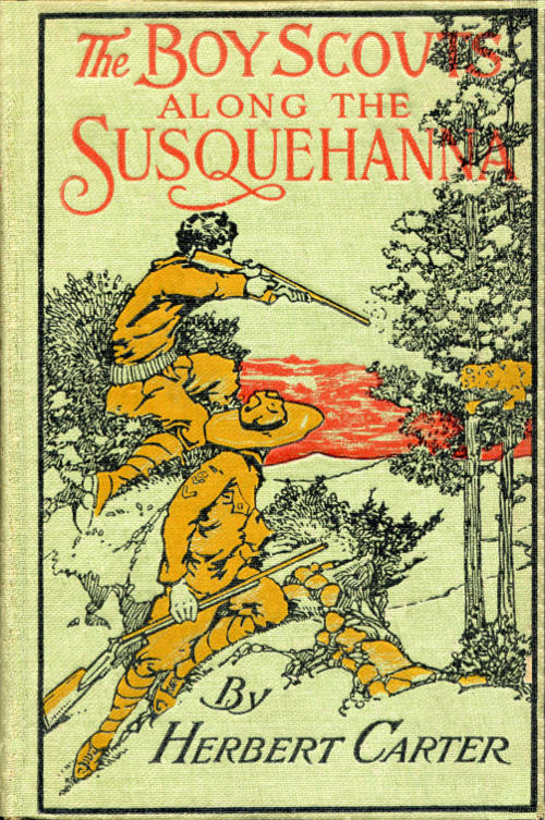 The project gutenberg ebook of the boy scouts along the susquehanna the boy scouts along the susquehanna by herbert carter fandeluxe Images
